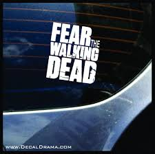 Fear The Walking Dead The Walking Dead Inspired Fan Art Vinyl Car Lap Decal Drama