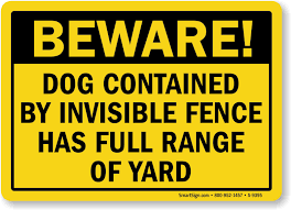 Dog Contained By Invisible Fence Has Full Range Of Yard Sign Sku S 9395
