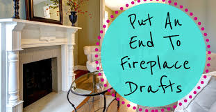 put an end to fireplace drafts brown