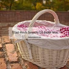 last minute sympathy gift basket ideas