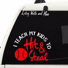 I Teach My Kids To Hit And Steal Tumbler Decal The Artsy Spot