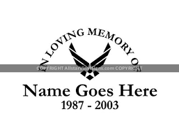 In Loving Memory Of U S Air Force Military Memorial Vinyl Window Decals Veteran In Loving Memory Of Car Truck Stickers
