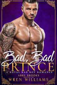 Bad Bad Prince — ABBY BROOKS