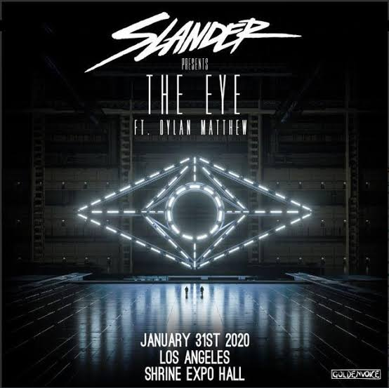 Goldenvoice Presents SLANDER 'THE EYE' At The Shrine January 31, 2020 ile ilgili görsel sonucu
