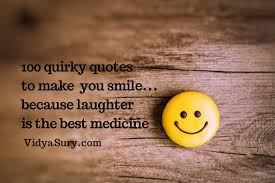 quirky quotes to make you smile vidya sury collecting smiles
