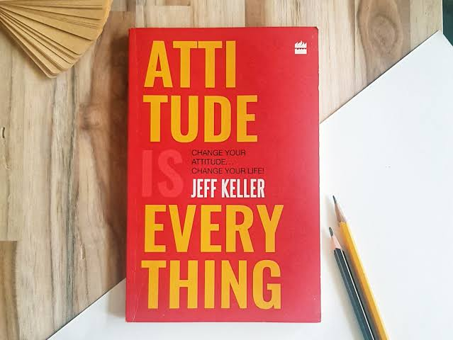 Image result for Attitude Is Everything: Change Your Attitude ... Change Your Life!