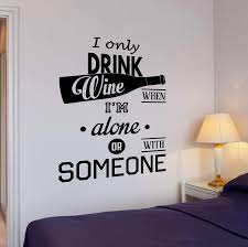 Wall Vinyl Decal Kitchen Restaurant Wine Quote I Drink Quote Home Deco Wallstickers4you