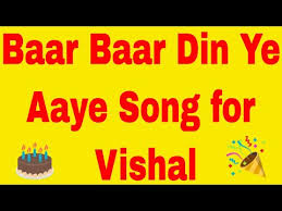 happy birthday song for vishal