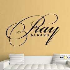 Pray Always Quote Religion Faith Bible Living Wall Art Stickers Decal Vinyl Room Ebay