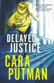 Delayed Justice by Cara Putman – A Black Sheep Shop AK