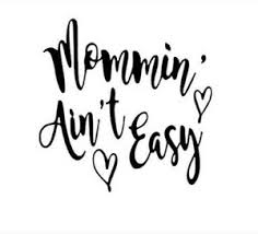 Mommin Aint Easy 3 Vinyl Decal For Wine Glass Cup Coffee Cup Tumbler Mom Ebay