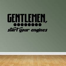 Gentleman Start Your Engines Wall Decal Racing Cars Vinyl Wall Sticker Jp370 Walmart Com Walmart Com
