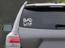 6x5 5 Bad Wolf Vinyl Decal From The Hit Series Dr Geek At Repinned Net