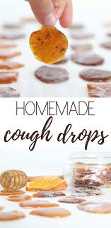 homemade soothing throat drops our