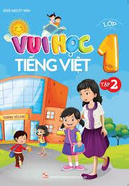 Sách Vui Học Tiếng Việt Lớp 1 - Tập 2 - FAHASA.COM