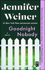 Goodnight Nobody 9780743470124 Pdf New York Times Bestselling Author Jennifer Weiner S Unforgettable Story Of Adj Jennifer Weiner Bestselling Author Book Set