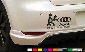 Audi No Free Rides Funny Car Sticker Decal Window Vinyl Bumper Archives Midweek Com