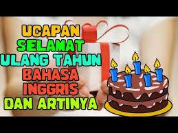 ucapan selamat ulang tahun bahasa inggris dan artinya