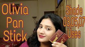 olivia pan stick review hindi shade 03