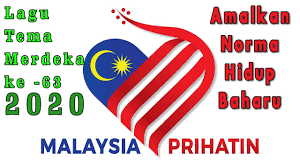 Lagu Tema Hari Merdeka Tahun 2020 Adalah - Malaysia Prihatin - YouTube