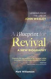 A Blueprint for Revival - Lessons from Life of Wesley, Williamson Mark:  Book | ICM Books
