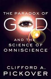 The Paradox of God and the Science of Omniscience | Clifford A ...