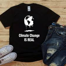 Climate Change Is Real Shirt - Luxwoo.com