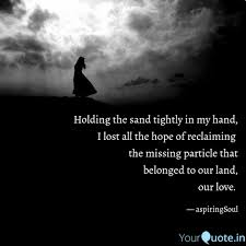 holding the sand tightly quotes writings by aspiring soul