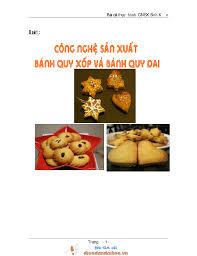Công nghệ sản xuất bánh quy xốp và bánh quy dai, kẹo mềm và kẹo dẻo