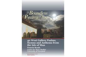 Ye Boundless Realms of Joy (West Gallery music)   ManxMusic.com