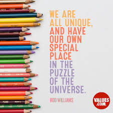 we are all unique and have our own special place in the puzzle of