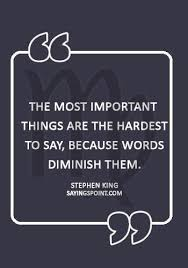 """virgo quotes """"the most important things are the hardest to say"""