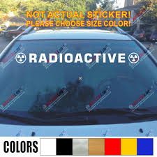Radioactive Warning Nuclear Radiation Symbol Decal Sticker Car Vinyl Windshield Pick Size Color Die Cut No Background Car Stickers Aliexpress