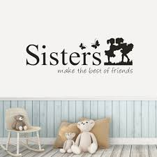 Sisters Make The Best Of Friends Wall Decal For Girls Bedroom Home Interior Decor Removable Nursery Art Stickers Mural D620 Wall Stickers Aliexpress