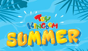 toy kingdom summer e indoor fun
