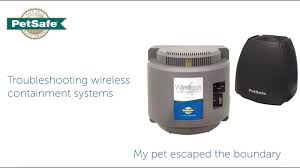 Troubleshoot Petsafe Wireless Fence Systems Pet Escaped The Boundary Youtube
