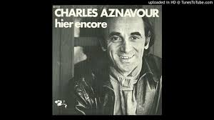 Hier Encore (1964) : Charles Aznavour - YouTube