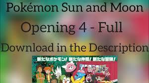 Pokémon Sun and Moon OP 4 FULL - Kimi no Bouken (