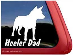 Amazon Com Nickerstickers Heeler Dad Australian Cattle Dog Vinyl Window Decal Automotive
