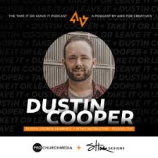 Take It or Leave It: Building a Freelance Business + Teaching at PCMU with Dustin  Cooper on Apple Podcasts