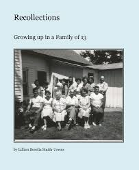 Recollections by Lillian Rosella Smith-Towns | Blurb Books