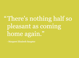 quotes about coming back home quotes