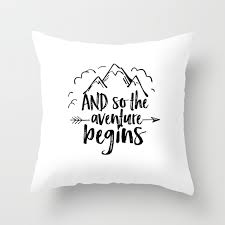 Inspirational Quote And So The Adventure Begins Adventure Awaits Kids Room Decor Nursery Art Throw Pillow By Aleksmorin Society6