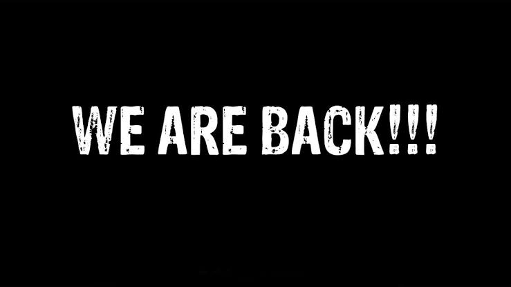 Image result for we are back""