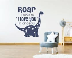 Dinosaur Wall Decals Roar Means I Love You In Dinosaur Wall Etsy