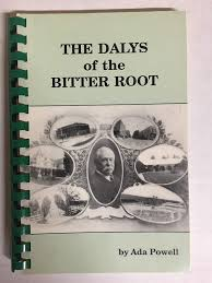 The Dalys Of The Bitter Root: Ada Powell: Amazon.com: Books