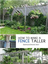 How To Make A Fence Taller For Better Privacy Empress Of Dirt Privacy Landscaping Backyard Landscaping Garden Privacy