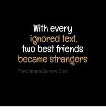 every ignored text two best friends becastrangers the