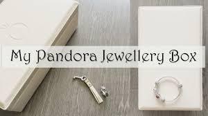 my pandora jewellery box you