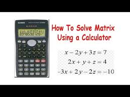 how to solve matrix using a calculator